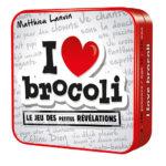 I love Brocoli chez Robin des Jeux Paris