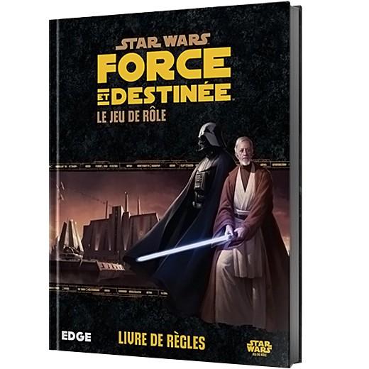 Star wars Force et destinée - Le jeu de rôle, livre de règles chez Robin des Jeux Paris