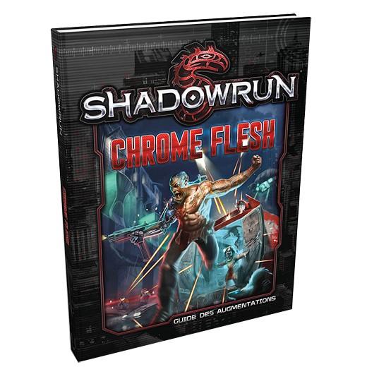 Shadowrun 5 Chrome Flesh chez Robin des Jeux Paris
