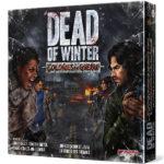 Dead of winter Colonies en guerre chez Robin des Jeux Paris