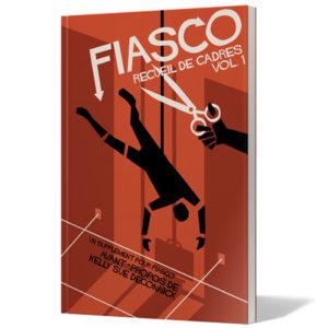 Fiasco Recueil de cadre Vol 1 chez Robin des Jeux Paris