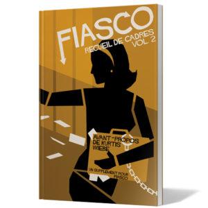 Fiasco Recueil de cadre Vol 2 chez Robin des Jeux Paris