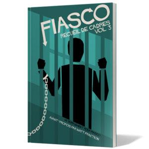 Fiasco Recueil de cadre Vol 3 chez Robin des Jeux Paris