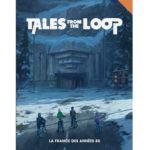 Tales From The Loop La France des années 80 à Paris chez Robin des Jeux