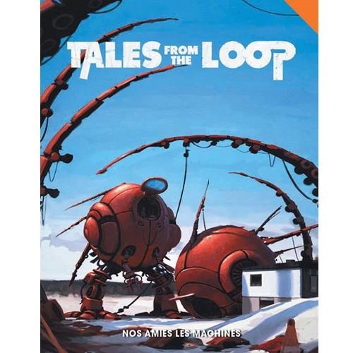 Tales From The Loop Nos amies les machines à Paris chez Robin des Jeux