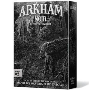 Arkham Noir Affaire 2 L'appel du tonnerre chez Robin des Jeu Paris
