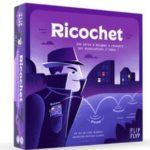 Acheter RICOCHET à Paris chez Robin des Jeux