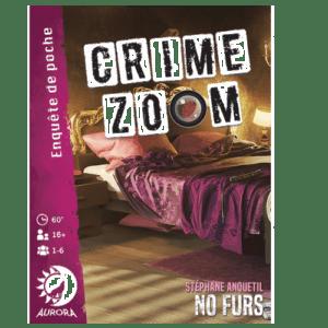 Acheter CRIME ZOOM NO FURS à Paris chez Robin des Jeux