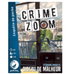 Acheter CRIME ZOOM OISEAU DE MALHEUR à Paris chez Robin des Jeux